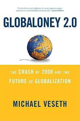 Globaloney 2.0: The Crash of 20pb - Veseth, Michael