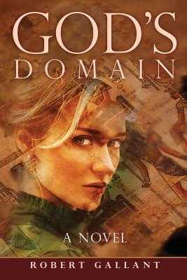 God's Domain - Gallant, Robert, and Webb, Marcus (Prepared for publication by)