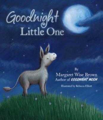 Goodnight Little One - Wise Brown, Margaret