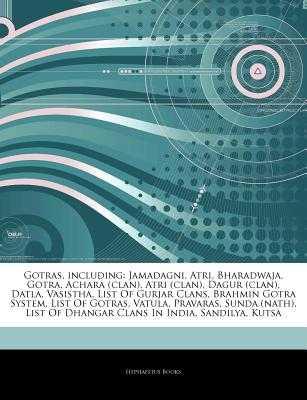 Gotras, Including: Jamadagni, Atri, Bharadwaja, Gotra