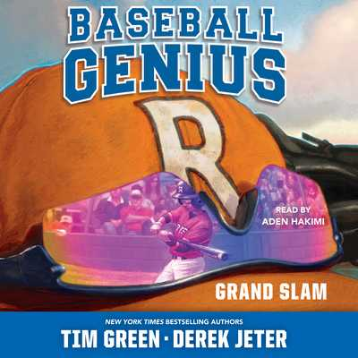 Grand Slam: Baseball Genius - Green, Tim, and Jeter, Derek, and Hakimi, Aden (Read by)