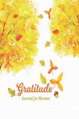 Gratitude Journal for Woman: 52 Week Guide to Cultivate an Attitude of Gratitude / 5 Minute Gratefulness, Daily Practices and Reflection with Prompts, Habit Tracker, Happiness Scale - Publishing, Holly