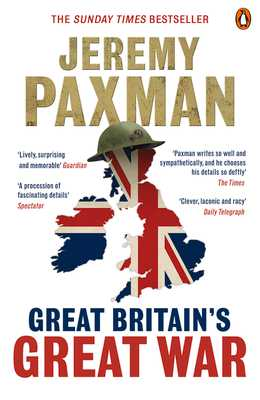 Great Britain's Great War - Paxman, Jeremy
