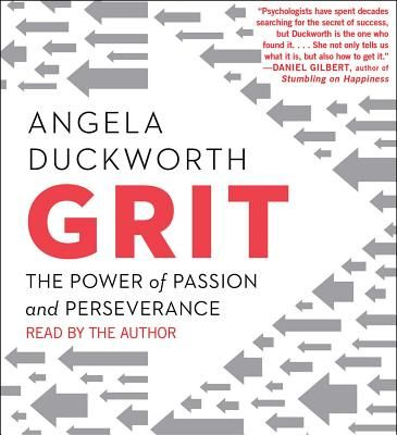 Grit: The Power of Passion and Perseverance - Duckworth, Angela (Read by)