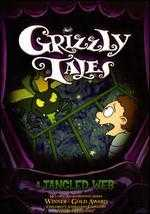 Grizzly Tales: A Tangled Web -