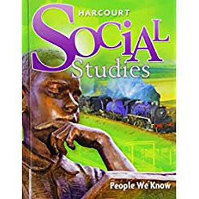 Harcourt Social Studies: Student Edition Grade 2 People We Know 2010 - Harcourt School Publishers (Prepared for publication by)