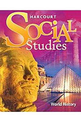 Harcourt Social Studies: Student Edition World History 2007 - Harcourt School Publishers (Prepared for publication by)