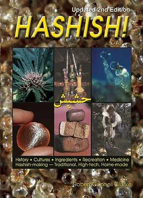 Hashish!: Updated 2nd Edition - Clarke, Robert Connell, and Frank, Mel (Editor), and King, Jason (Photographer)