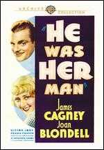 He Was Her Man - Lloyd Bacon