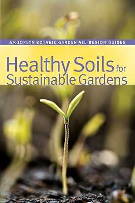 Healthy Soils for Sustainable Gardens - Dunne, Niall (Editor)