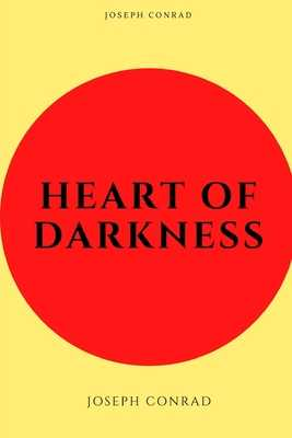 Heart of Darkness by Joseph Conrad-New Illustrated Edition - Conrad, Joseph