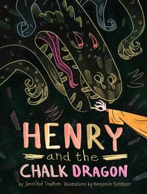 Henry and the Chalk Dragon - Trafton, Jennifer