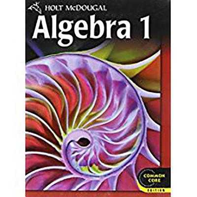 Holt McDougal Algebra 1: Student Edition 2012 - Holt McDougal (Prepared for publication by)