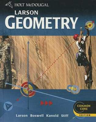 Holt McDougal Larson Geometry: Student Edition 2012 - Holt McDougal (Prepared for publication by)