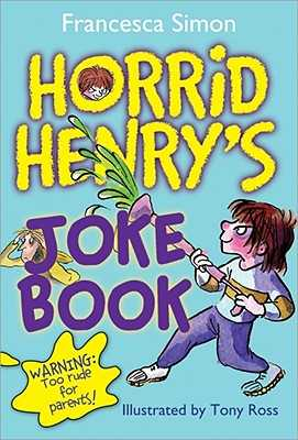 Horrid Henry's Joke Book - Simon, Francesca