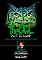 I Heard the Owl Call My Name