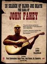 In Search of Blind Joe Death: The Saga of John Fahey - James Cullingham