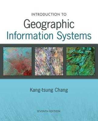 Introduction to Geographic Information Systems with Data Set CD-ROM - Chang, Kang-Tsung