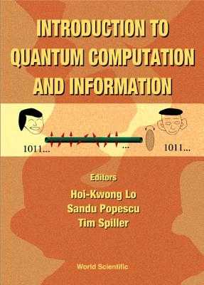 Introduction to Quantum Computation and Information - Barenco, Adriano (Editor), and Bennett, Charles H (Editor), and Chuang, Isaac L (Editor)