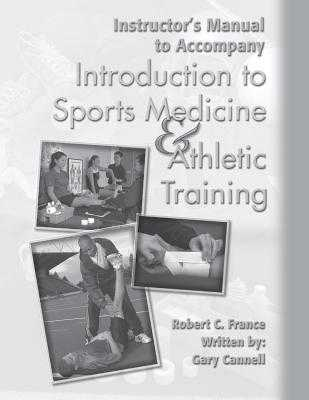 Introduction to Sports Medicine and Athletic Training - France, Robert C