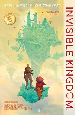 Invisible Kingdom Volume 2 - Wilson, G Willow