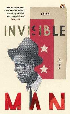 Invisible Man - Ellison, Ralph