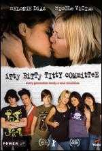 Itty Bitty Titty Committee - Jamie Babbit