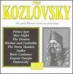 Ivan Kozlovsky, the Great Russian Tenor - Alexander Pirogov (vocals); Ivan Kozlovsky (tenor); Maria Maksakova (vocals); P. Nikitin (piano)