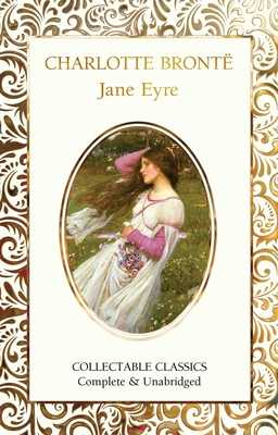 Jane Eyre - Bronte, Charlotte, and John, Judith (Contributions by)