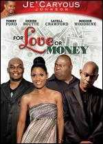 Je'Caryous Johnson's For Love or Money - Roger Melvin