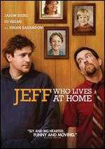 Jeff, Who Lives at Home - Jay Duplass; Mark Duplass