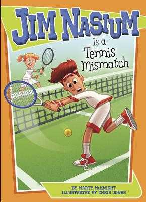 Jim Nasium Is a Tennis Mismatch - McKnight, Marty