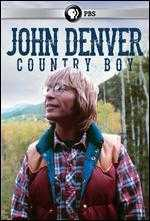 John Denver: Country Boy
