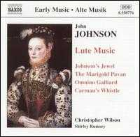 John Johnson: Lute Music - Christopher Wilson (lute); Shirley Rumsey (lute)