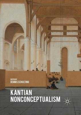 Kantian Nonconceptualism - Schulting, Dennis (Editor)