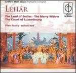 Léhar: The Land of Smiles; The Merry Widow; The Count of Luxembourg (Highlights) - Angela Wheeldon (soprano); Charles Craig (tenor); Deidree Thurlow (soprano); Denis Dowling (baritone);...
