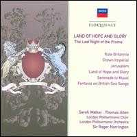 Land of Hope and Glory - Andrew Fawbert (euphonium); Ann Murray (mezzo-soprano); Anthony Rolfe Johnson (tenor); Catherine Wyn-Rogers (mezzo-soprano);...