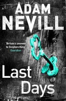 Last Days - Nevill, Adam