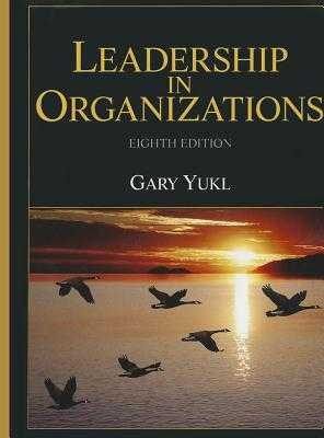 Leadership in Organizations - Yukl, Gary
