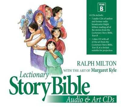 Lectionary Story Bible Audio & Art CDs Year B - Milton, Ralph (Read by)