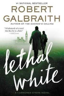 Lethal White - Galbraith, Robert