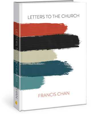 Letters to the Church - Chan, Francis