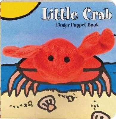Little Crab: Finger Puppet Book - Chronicle Books, and Imagebooks