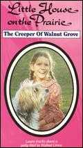 Little House on the Prairie: The Creeper of Walnut Grove - William F. Claxton