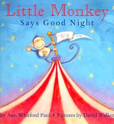 Little Monkey Says Good Night - Paul, Ann Whitford