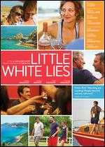 Little White Lies - Guillaume Canet
