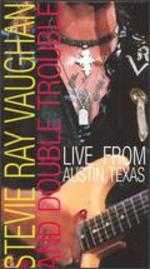 Live From Austin TX: Stevie Ray Vaughan and Double Trouble