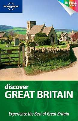 Lonely Planet Discover Great Britain - Berry, Oliver, and Else, David, and Atkinson, David