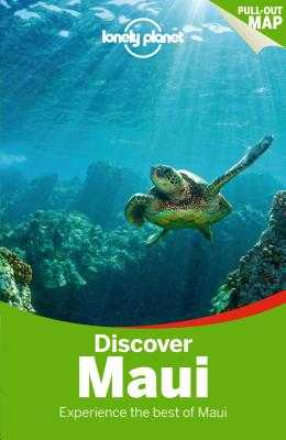 Lonely Planet Discover Maui - Lonely Planet, and Balfour, Amy C, and Stiles, Paul
