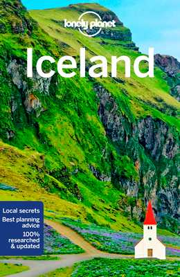 Lonely Planet Iceland - Lonely Planet, and Averbuck, Alexis, and Bain, Carolyn